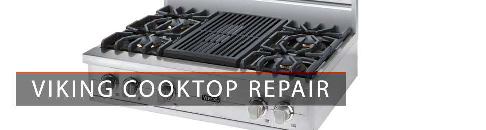 Viking Cooktop Repair
